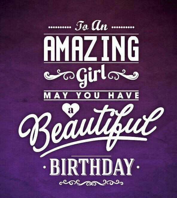 happy birthday amazing girl