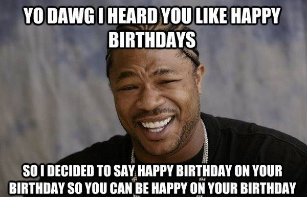 27 Craziest Birthday Memes To Wish Your Friend A Happy In Unique Style